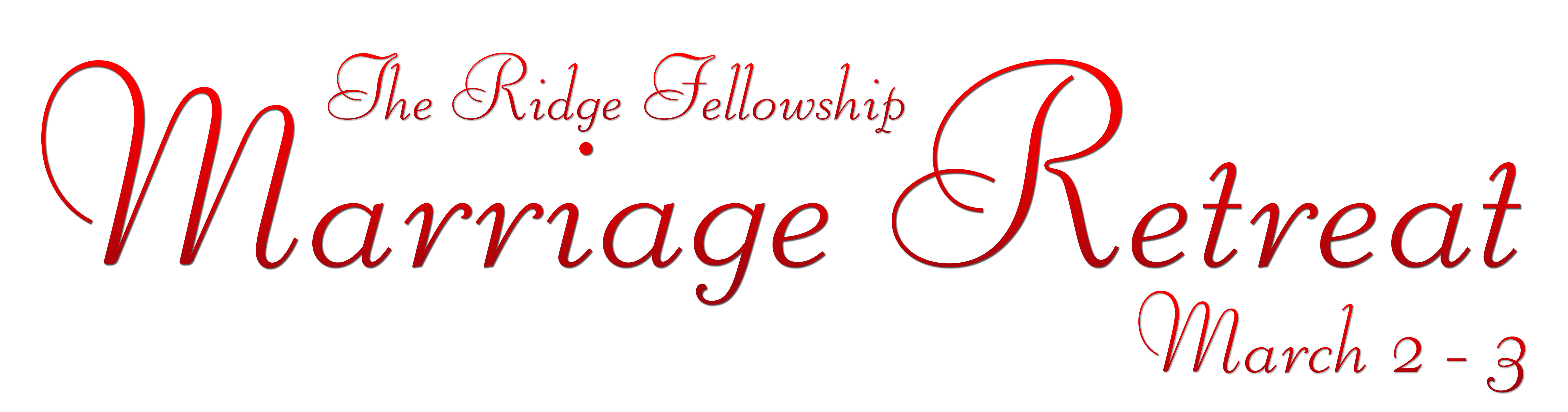 Marriage Retreat The Ridge Fellowship
