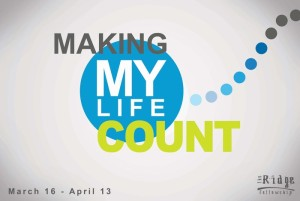 Making My Life Count